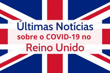 Notícias COVID-19 Reino Unido