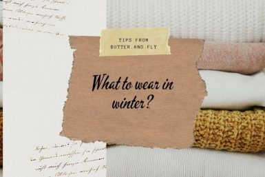 What to wear in winter?